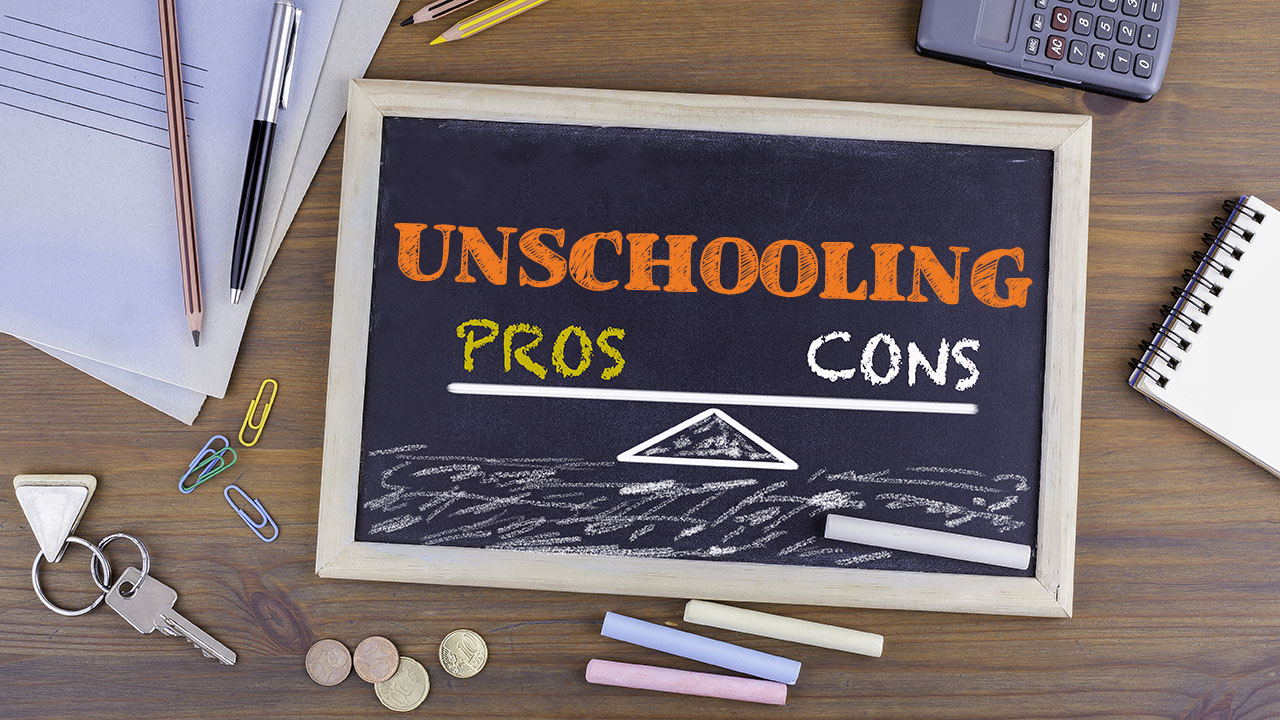 Unschooling: A List of Pros and Cons for Beginners