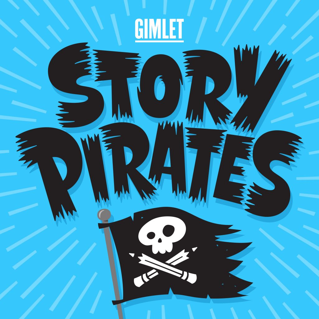 Story Pirates: Educational Podcasts for Kids, Perfect for Unschooling