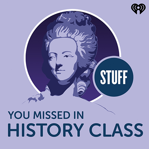 Stuff You Missed in History Class: Educational Podcasts for Kids, Perfect for Unschooling
