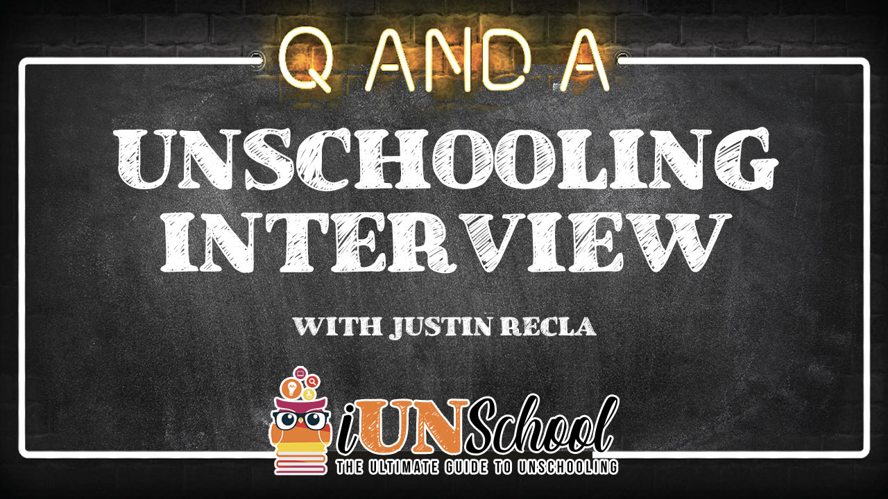 Unschooling Interview with Justin Recla, co-founder of Super Power Experts